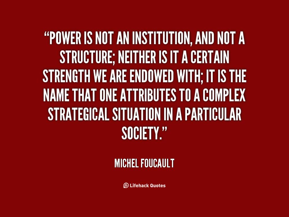 Spectators Quotes Quotesgram: Foucault Power Quotes. QuotesGram