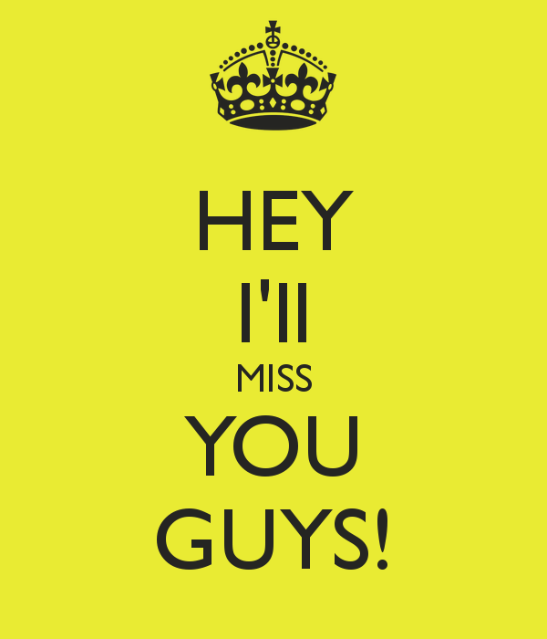 Friendship Quotes I Will Miss You : Ill miss you friend quotes quotesgram