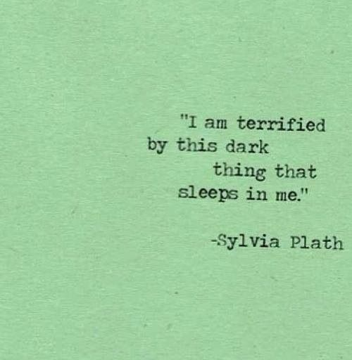 Beating Depression Quotes About Tattoos Quotesgram: Sylvia Plath Quotes About Depression. QuotesGram