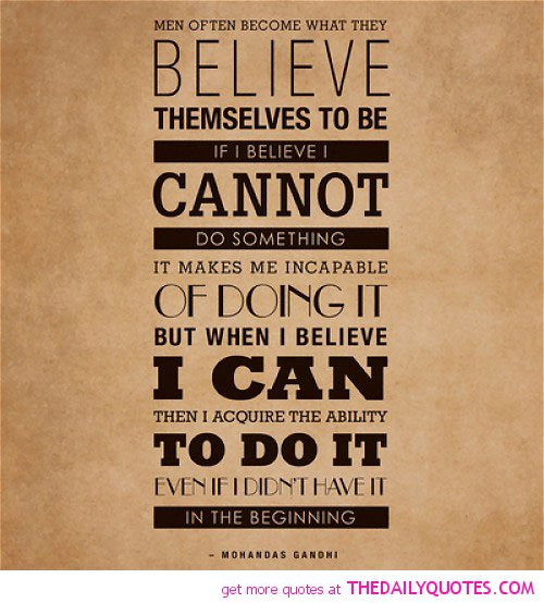 I Believe Quotes And Sayings Quotesgram: I Believe I Can Do It Quotes. QuotesGram