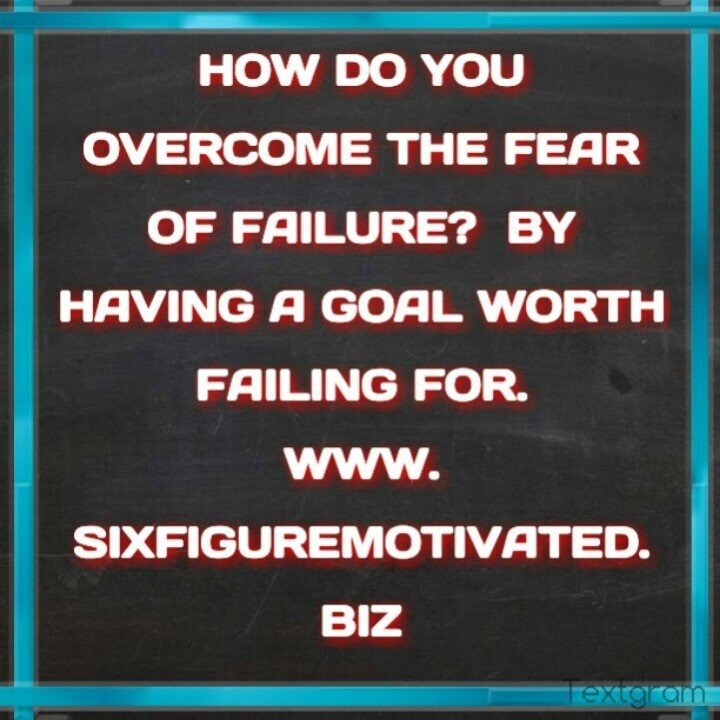 Inspirational Quotes About Failure: Overcoming Fear Of Failure Quotes. QuotesGram