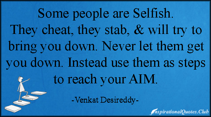 You Re Right People Do Lie And Cheat And Stab You In: Quotes About People Trying To Bring You Down. QuotesGram
