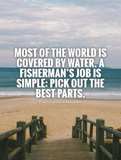 Famous fishing quotes quotesgram for Inspirational fishing quotes