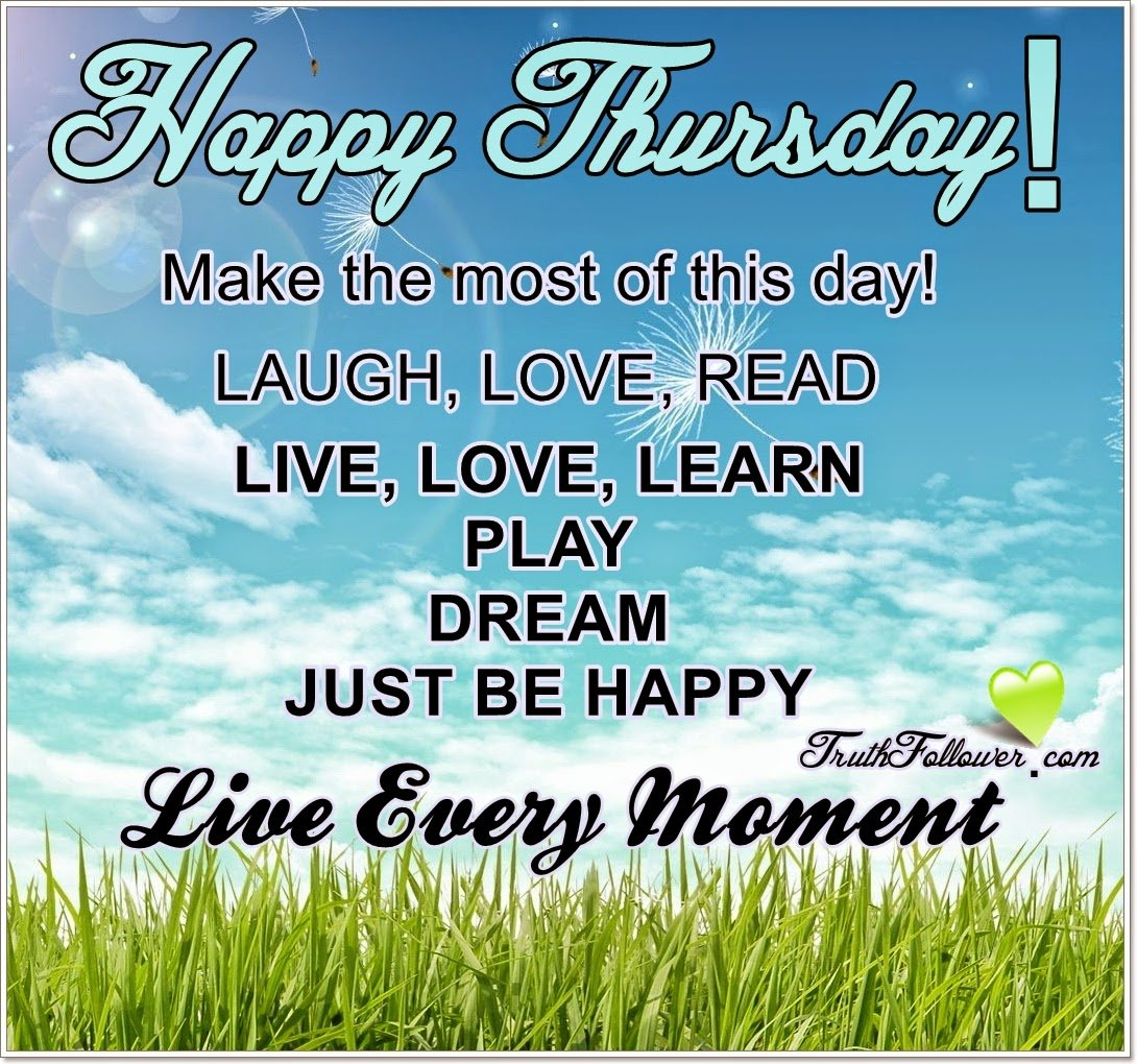 Happy Thursday Quotes Inspirational. QuotesGram