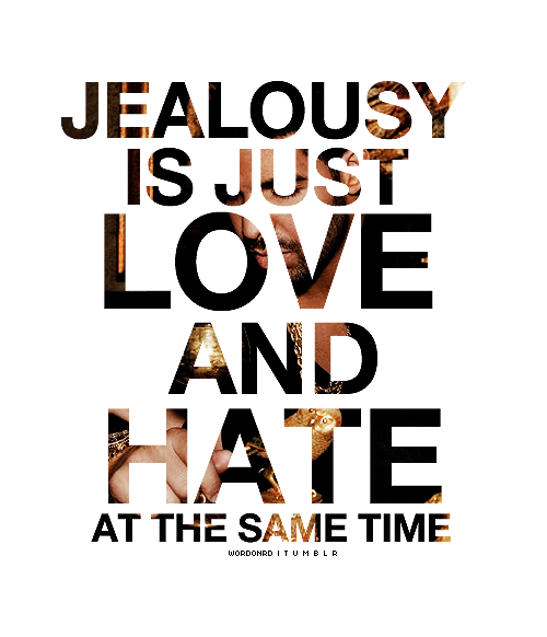 Quotes About Love Relationships: Quotes About Jealousy And Hatred. QuotesGram