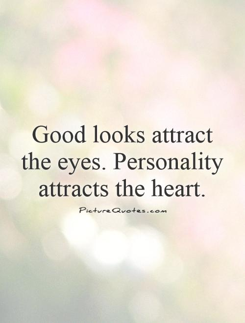 Quotes About Personality: Quotes About Personality And Looks. QuotesGram
