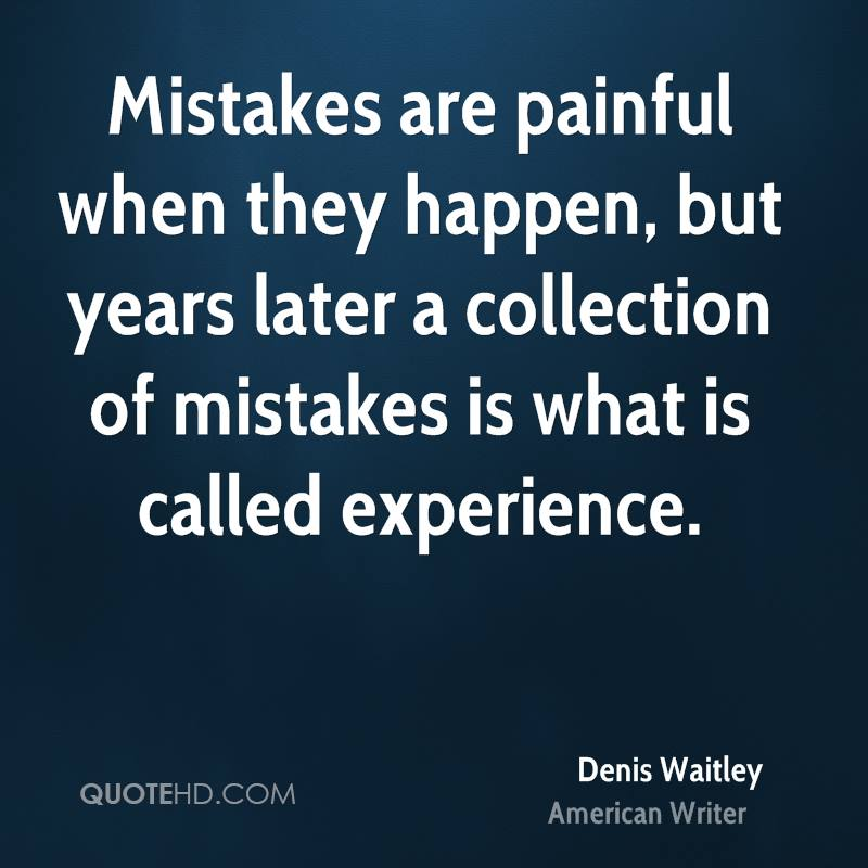 Mistakes Happen Quotes. QuotesGram