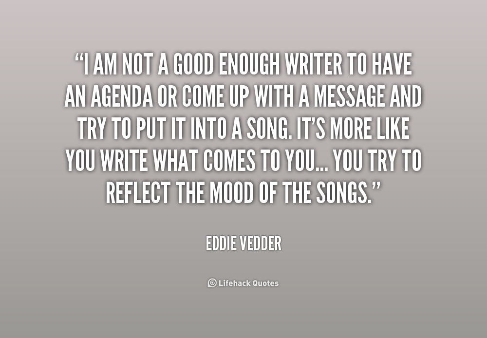 I Am Good Enough Quotes Not Good Enough Quotes...