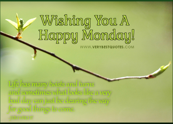 monday morning quotes encouraging life quotes for monday jpg