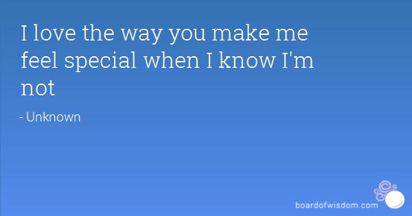 You Make Me Feel Special Quotes. QuotesGram