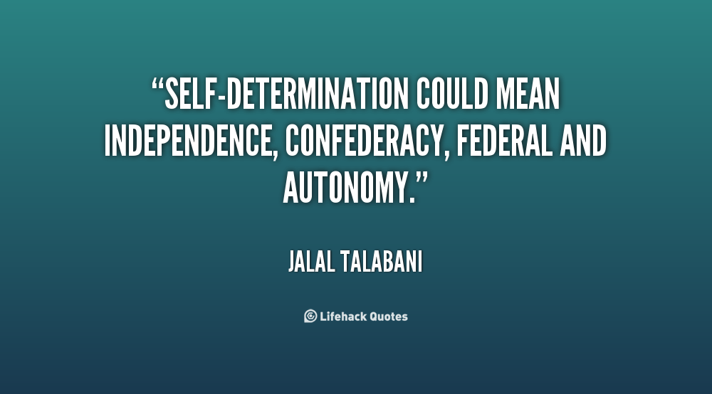 Self-Determination Quotes. QuotesGram