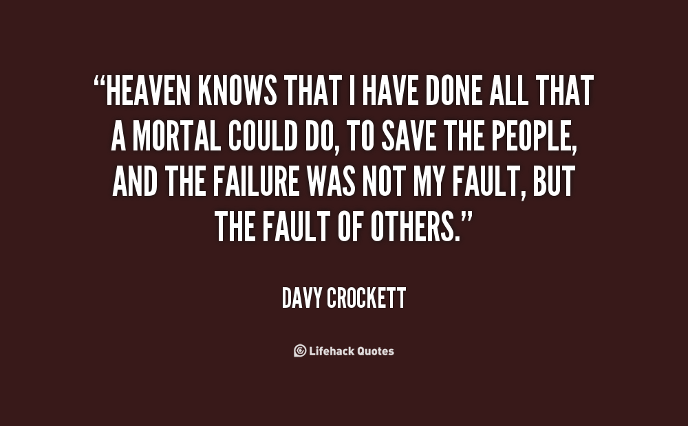 Davy Crockett Alamo Quotes Quotesgram