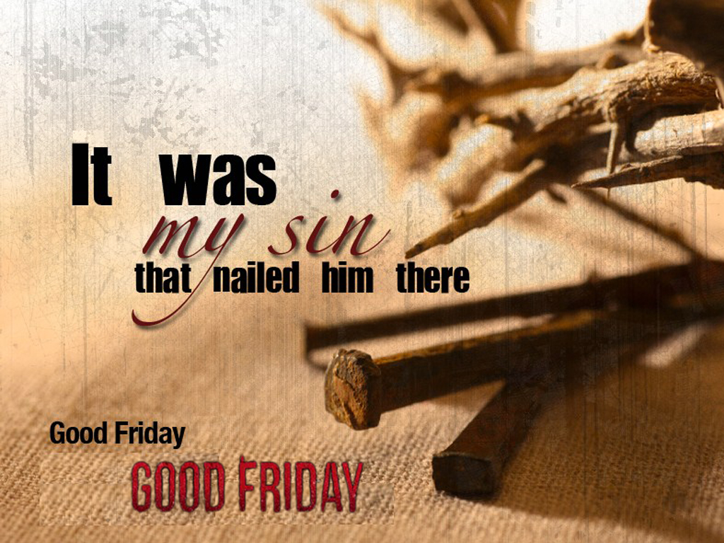 Good Friday Picture Quotes: Good Friday Quotes About Life. QuotesGram