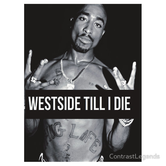 West Side Tupac Quotes. QuotesGram