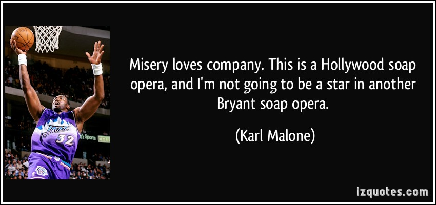 quotes about misery loves company  quotesgram
