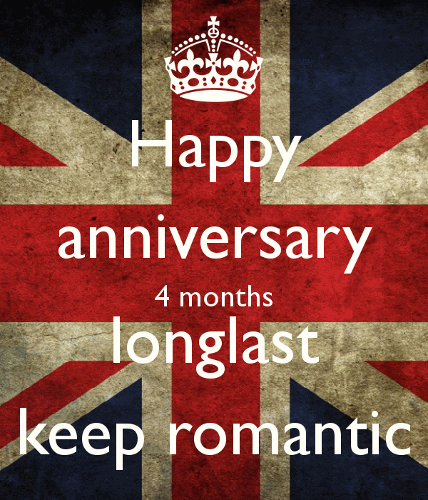 Four Year Wedding Anniversary Quotes Quotesgram: 4 Months Happy Anniversary Quotes. QuotesGram