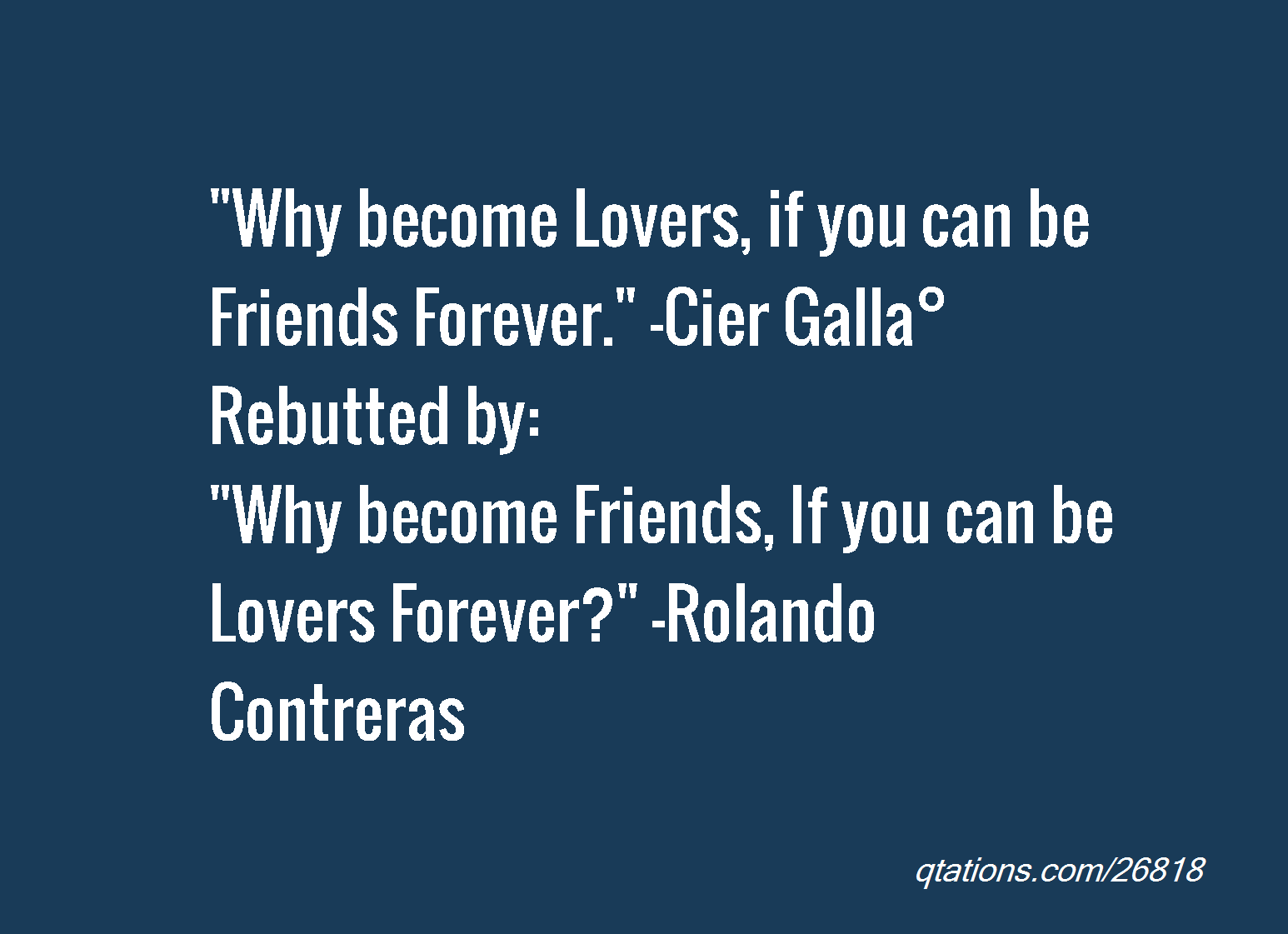 lovers or friends Most of the time, it's a fairly empty statement, a way to mitigate the blow of the it's over for both parties but once in a blue moon, you really do mean it: let's be friends.
