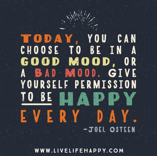 Having A Bad Day 19 Motivating Quotes To Turnaround Bad Days: Bad Mood Happy Picture Quotes. QuotesGram