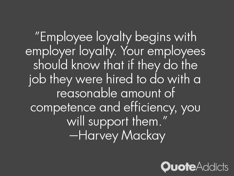 employee loyalty quotes  quotesgram