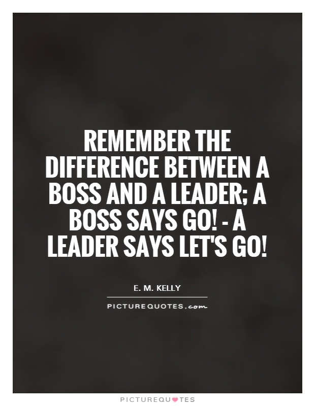 Boss And Leader Quotes. QuotesGram
