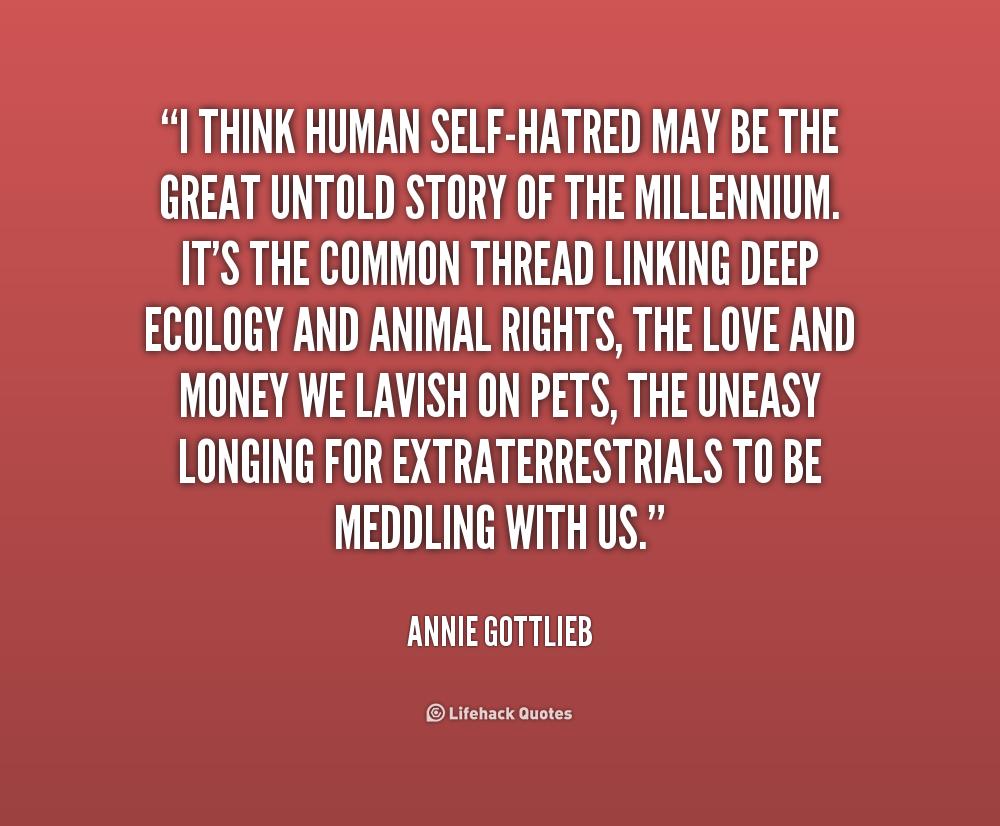 Self Hatred Quotes Quotesgram
