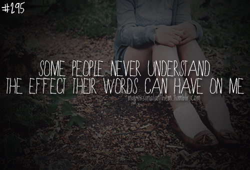 Your Words Hurt Me Quotes  Quotesgram
