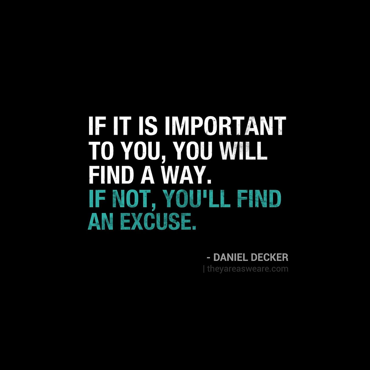 no excuses quotes quotesgram