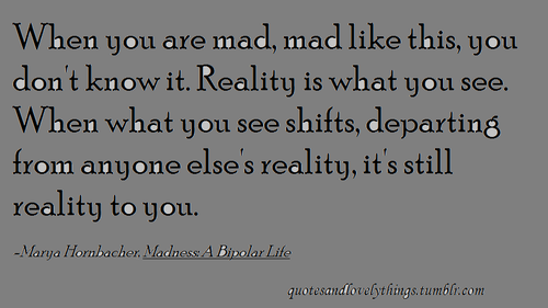 Quotes About Bipolar Disorder. QuotesGram Being Yourself Quotes Tumblr