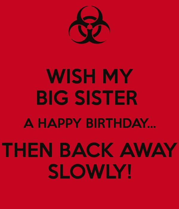 Big Birthday Quotes: Big Sister Quotes Happy Birthday. QuotesGram