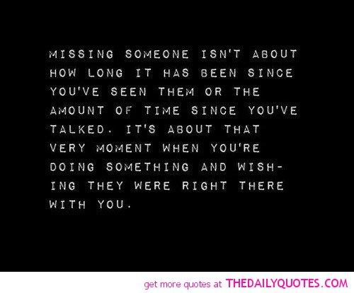 Someone Special Quotes And Sayings Quotesgram: Quotes About Missing Someone. QuotesGram