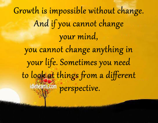 Quotes About Growing Up And Changing Quotes On Change And G...