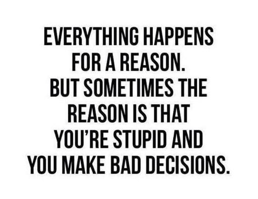 Making Bad Decisions Quotes. QuotesGram