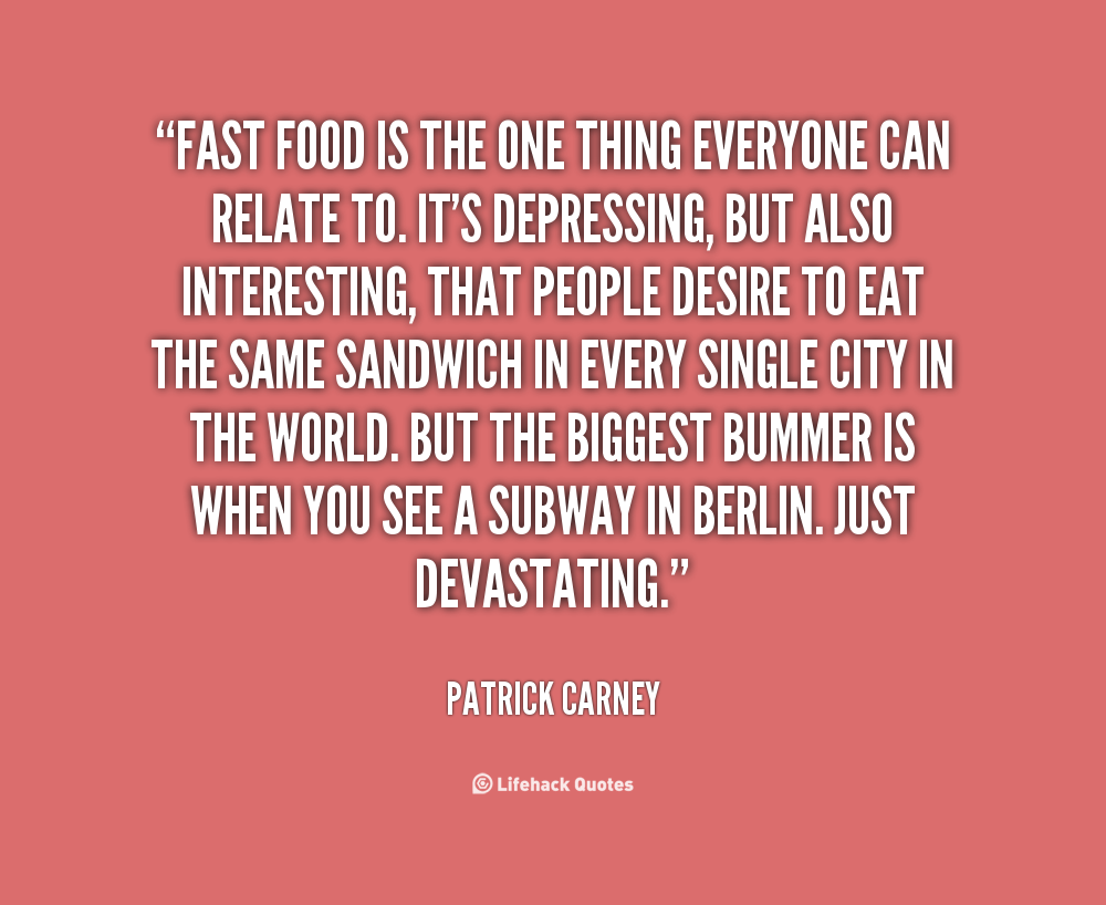 Fried Food Quotes Quotesgram: Funny Quotes About Fast Food. QuotesGram