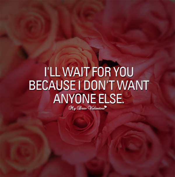 For quotes you waiting I Am