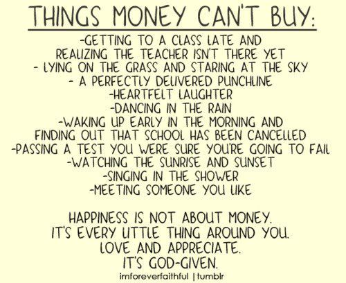 money can't buy you happiness essay Apa reference henderson, r (2017) the surprising reason why money can't buy happiness psych central retrieved on april 9, 2018, from.