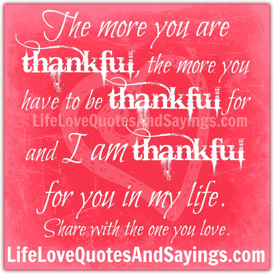 Quotes Thankful: Thankful Quotes And Sayings. QuotesGram