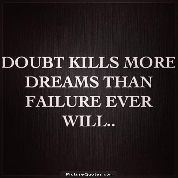 Inspirational Quotes About Failure: Doubt Motivational Quotes. QuotesGram