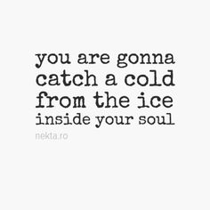 cold hearted w quotes quotesgram