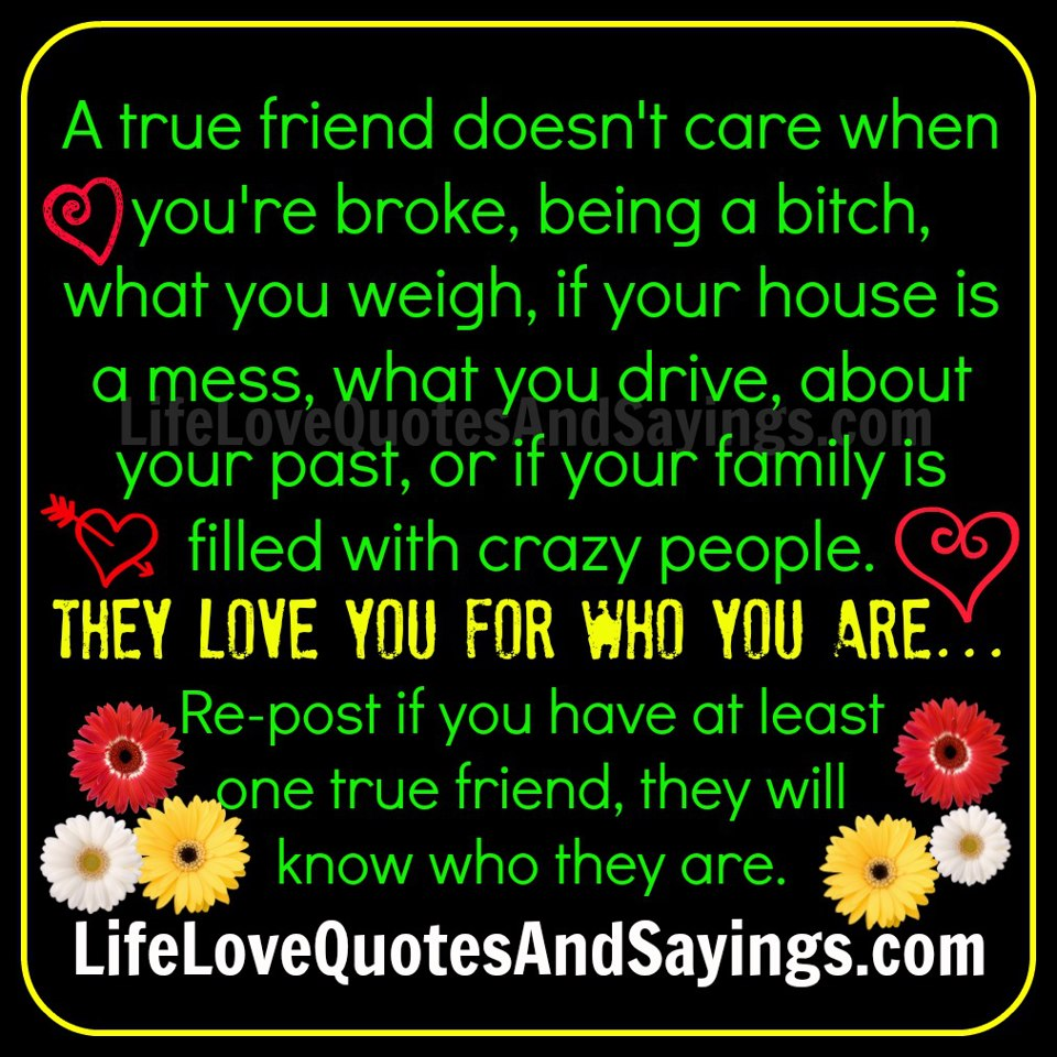True Friend Quotes And Sayings. QuotesGram