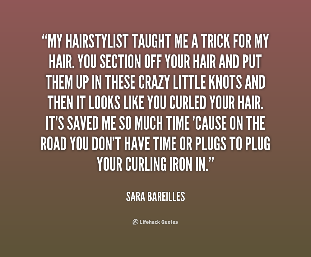 Quotes Words Sayings: Hairdresser Quotes And Sayings. QuotesGram