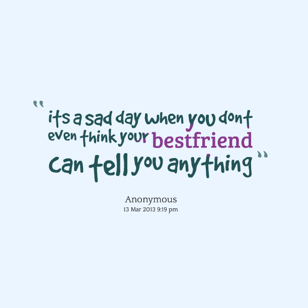 Saying Quotes About Sadness: Sad Quotes Best Friend. QuotesGram