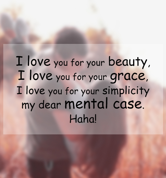 51 Romantic Love Quotes To Share With Your Love: Funny Love Quotes For Her From The Heart. QuotesGram