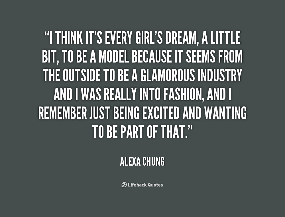Girl Quotes: Dream Girl Quotes. QuotesGram