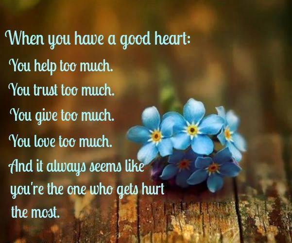 Good Heart Quotes: Quotes About Having A Good Heart. QuotesGram