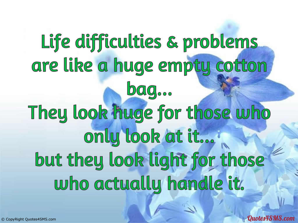 Life Messages And Quotes: Difficulties Quotes Life. QuotesGram