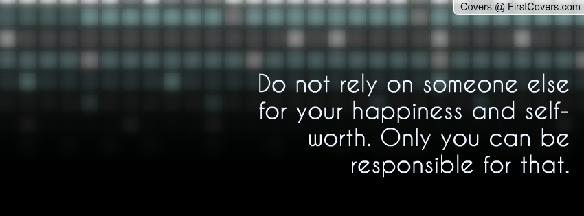 Quotes About Relying On Someone. QuotesGram