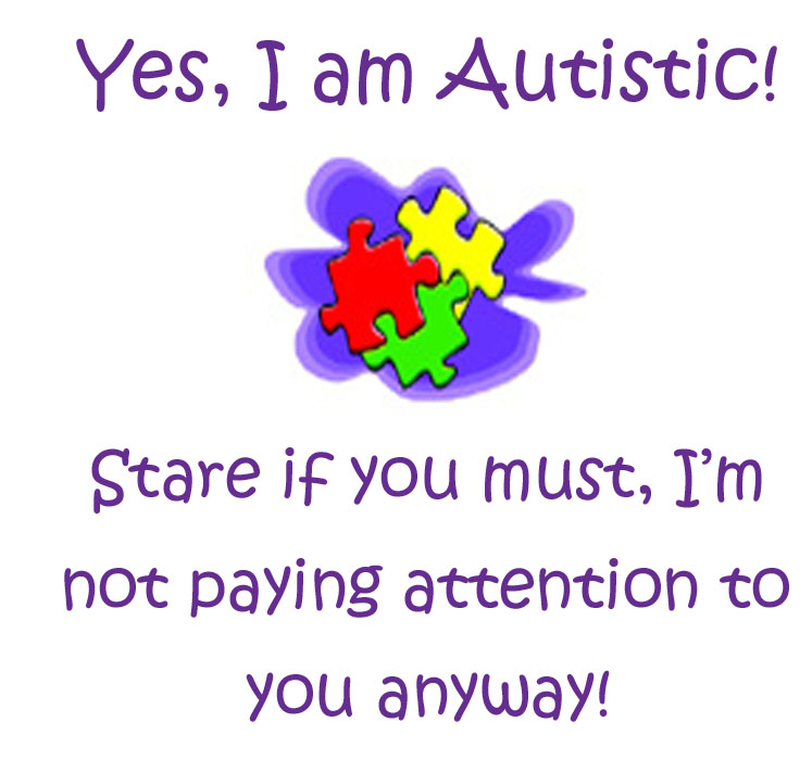 Inspirational Quotes About Positive: Autism Funny Quotes. QuotesGram