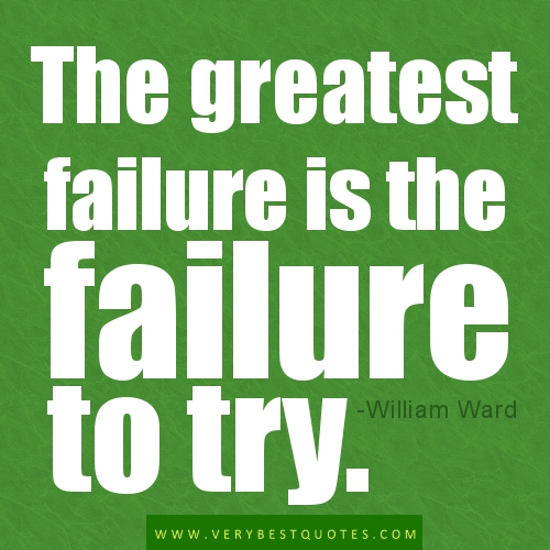 25 Best Failure Quotes On Pinterest: Try Something New Quotes. QuotesGram