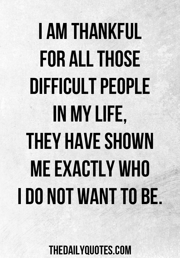 Difficult People Quotes And Sayings. QuotesGram