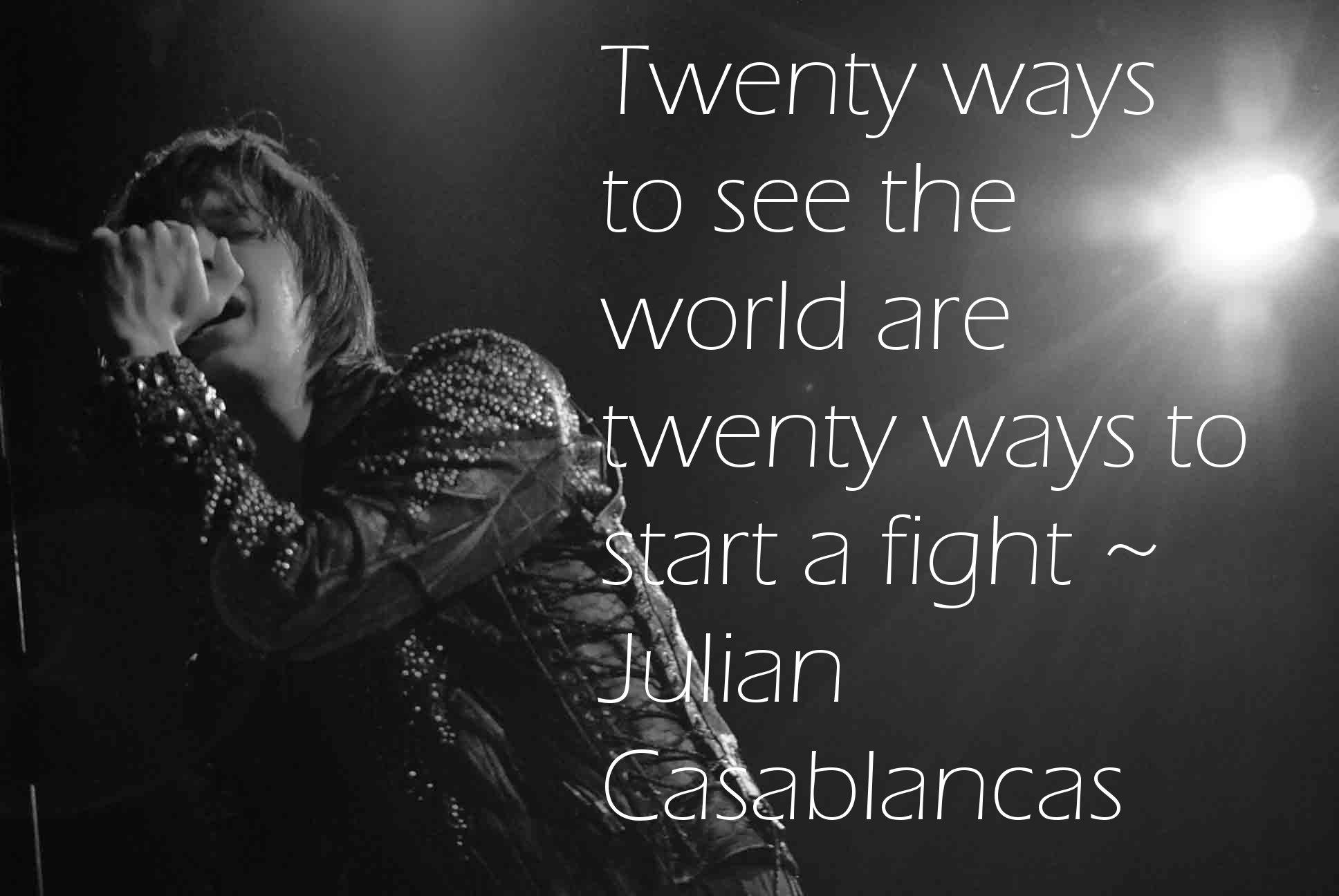 Julian Casablancas Quotes Be Nice. QuotesGram
